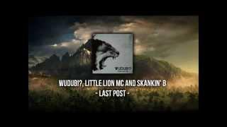 Wudub!?, Little Lion MC and Skankin