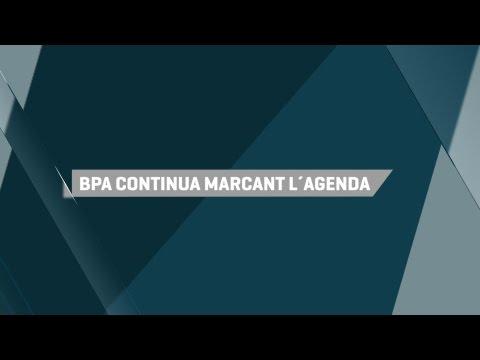 BPA continua marcant l'agenda - Andorra al cap d'un any 2016