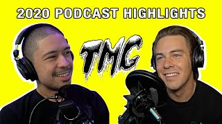 TMG 2020 Podcast Highlights