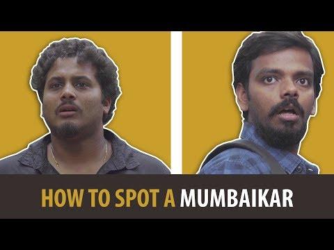 How to Spot a Mumbaikar | Mumbai special | Humour Us