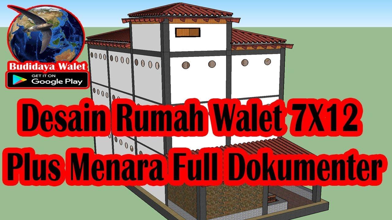 Desain Rumah Walet 7X12 Plus Menara Full Dokumenter YouTube