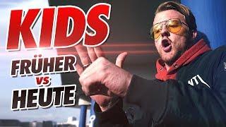 KINDER - Früher vs Heute [Special Edition]
