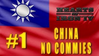 Hearts of Iron 4 - China Campaign - No Commies - No Allies #1