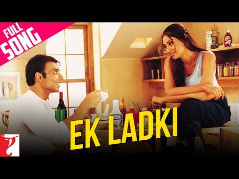 Ek Ladki - Full Song - Mere Yaar Ki Shaadi...