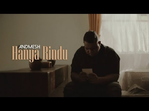 Andmesh Hanya Rindu Official Music Video