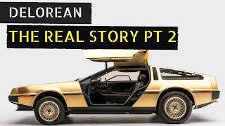 DeLorean | The Real Story PT.2 | John DeLorean DMC