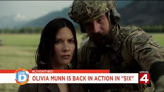 "Live in the D: Olivia Munn is back in action in ""Six"""