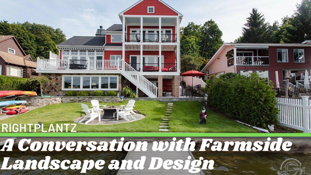 Rightplantz Conversations Farmside Landscape Design Of Sussex Nj Youtube