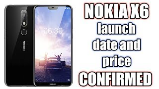 Nokia x6 launch date and price :)