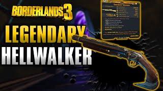 Borderlands 3 | HELLWALKER - Legendary Weapons Guide