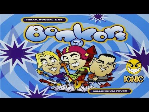 Bonkers 7 CD 1 Hixxy