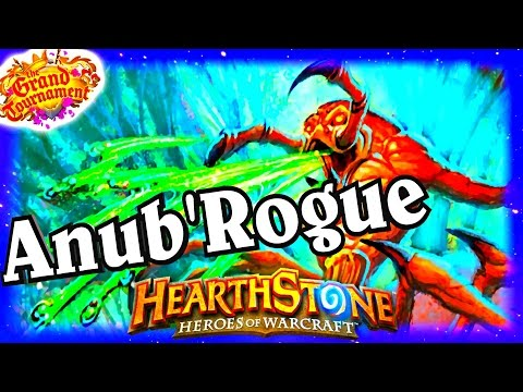 Anub Rogue ~ The Grand Tournament TGT ~ Hearthstone Heroes of Warcraft