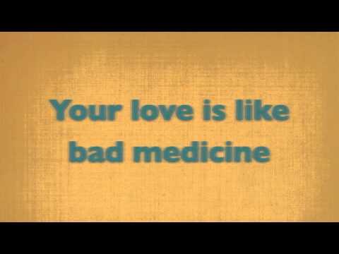Bon Jovi: Bad Medicine [ON SCREEN LYRICS]