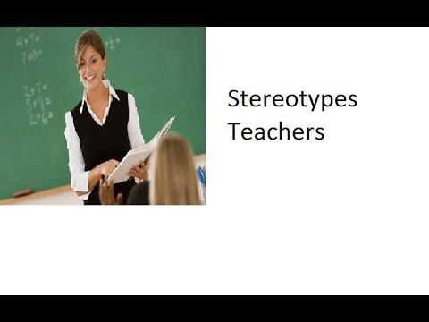 stereotypes about teachers