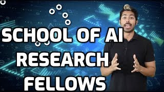School of AI Research Fellows