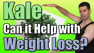 Benefits of Kale for Weight Loss (Health Benefits of Kale and Weight Loss)