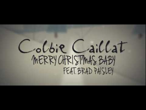 Colbie Caillat ft. Brad Paisley 'Merry Christmas Baby' [Lyric Video]