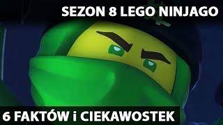 6 nowych faktów i ciekawostek o SEZONIE 8 LEGO NINJAGO