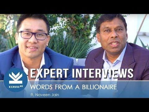 NAVEEN JAIN Interview: Billionaire & Viome Founder   From tough life to success   KIENVUUMD