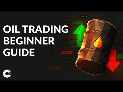 Oil Trading for Beginners – Learn How to Trade Oil