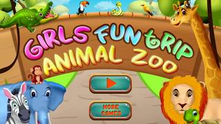 Girls Fun Trip - Animal Zoo Game