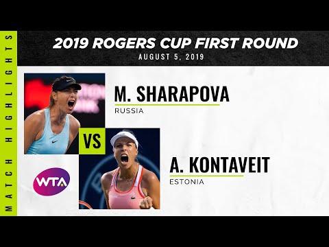 Maria Sharapova Vs. Anett Kontaveit | 2019 Rogers Cup First Round | WTA Highlights