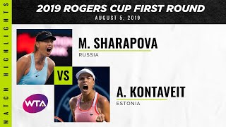 Maria Sharapova vs. Anett Kontaveit | 2019 Rogers Cup First Round | WTA Highlights