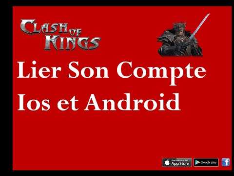 [Clash Of Kings] [Ios] [Android] Lier son compte à Facebook, Google+ ou Game Center