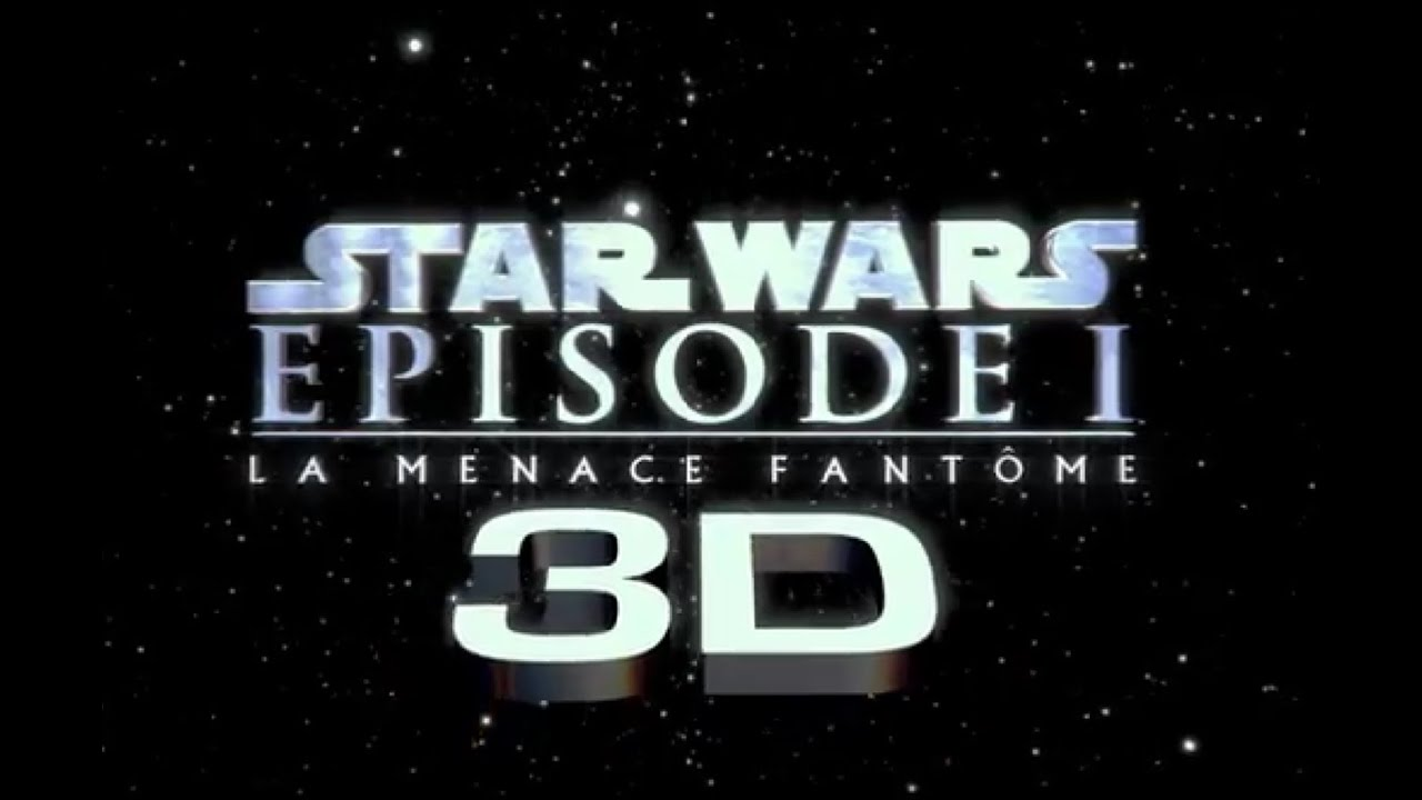 Star Wars Episode 1: La Menace Fantome-3D bande-annonce VF HD