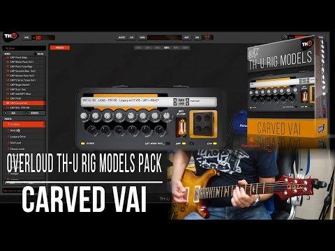 overloud-th-u-rig-models-pack-|-carved-vai-|-playthrough-demo-(carvin-legacy-vl100-steve-vai)
