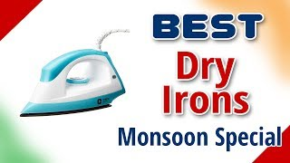 Best Dry Iron in India Monsoon Special 2018