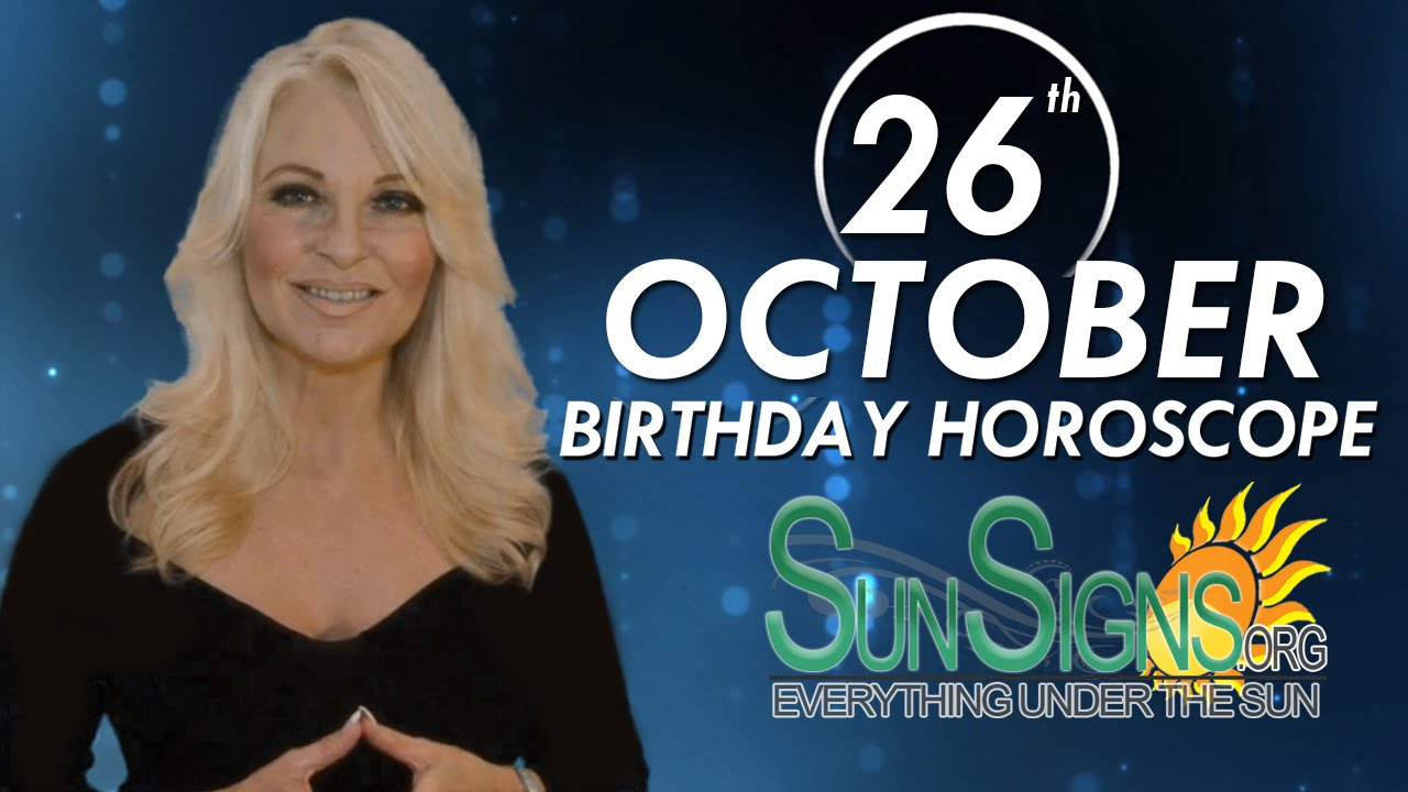 October 26 Zodiac Horoscope Birthday Personality | SunSigns Org