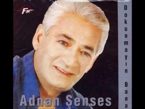 Adnan Senses - Dokunmayin Bana