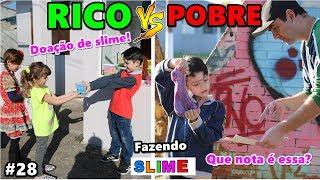 RICO VS POBRE FAZENDO AMOEBA / SLIME #28