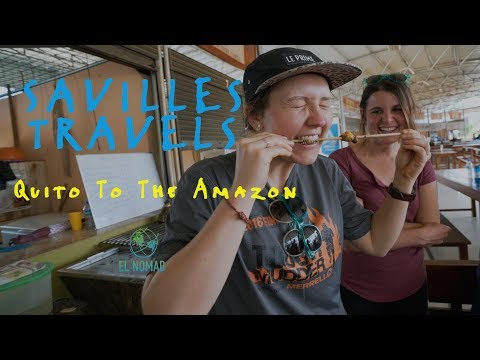 Savilles Travels - Chapter #2 - Quito to the Amazon Jungle
