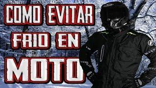 COMO EVITAR EL FRÍO EN MOTO !!!
