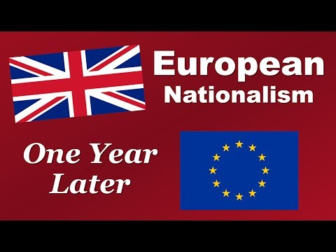 European Nationalism: One Year Later (Brexit Anniversary Broadcast)