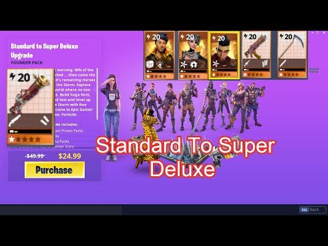 Upgrading From Standard To Super Deluxe Edition Edition Fortnite Save The World