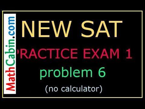 New Sat Practice Test 1 Problem 6 No Calculator New Sat Prep