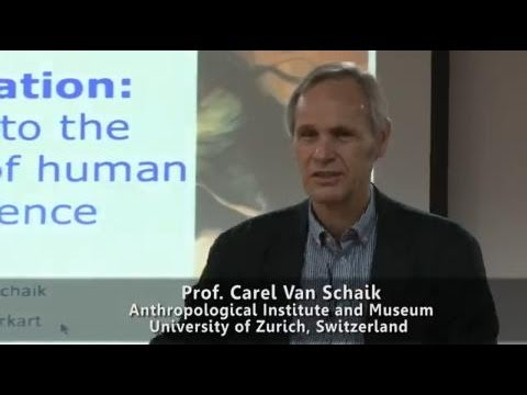 Prof. Carel Van Schaik, University of Zurich, Switzerland