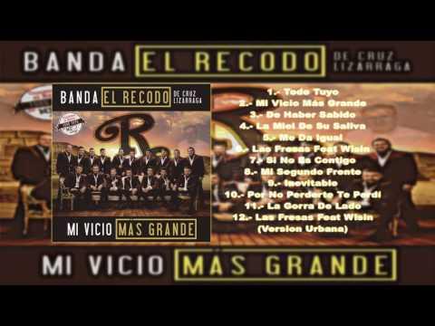 Banda El Recodo - Mi Vicio Más Grande Descargar Disco Completo Por Mega