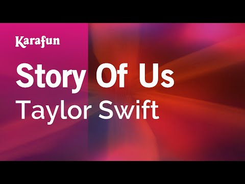 Karaoke Story Of Us - Taylor Swift *