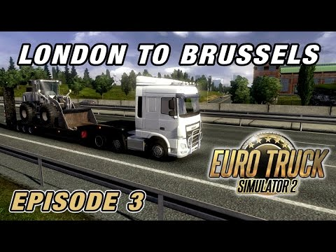 Let's Play Euro Truck Simulator 2 | Episode 3 - London to Brussels (Multiplayer)