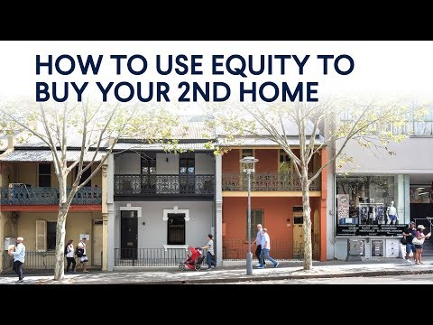 How to use equity to buy your second home - Domain