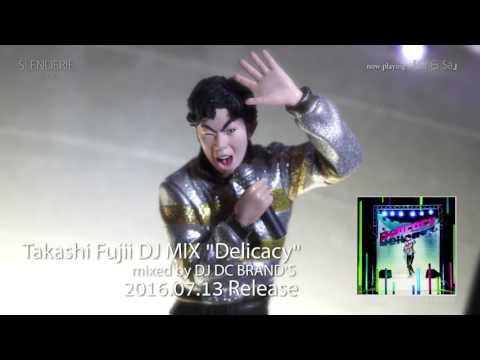 Takashi Fujii DJ MIX