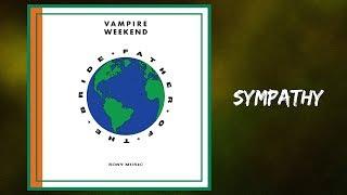 Vampire Weekend - Sympathy (Lyrics)