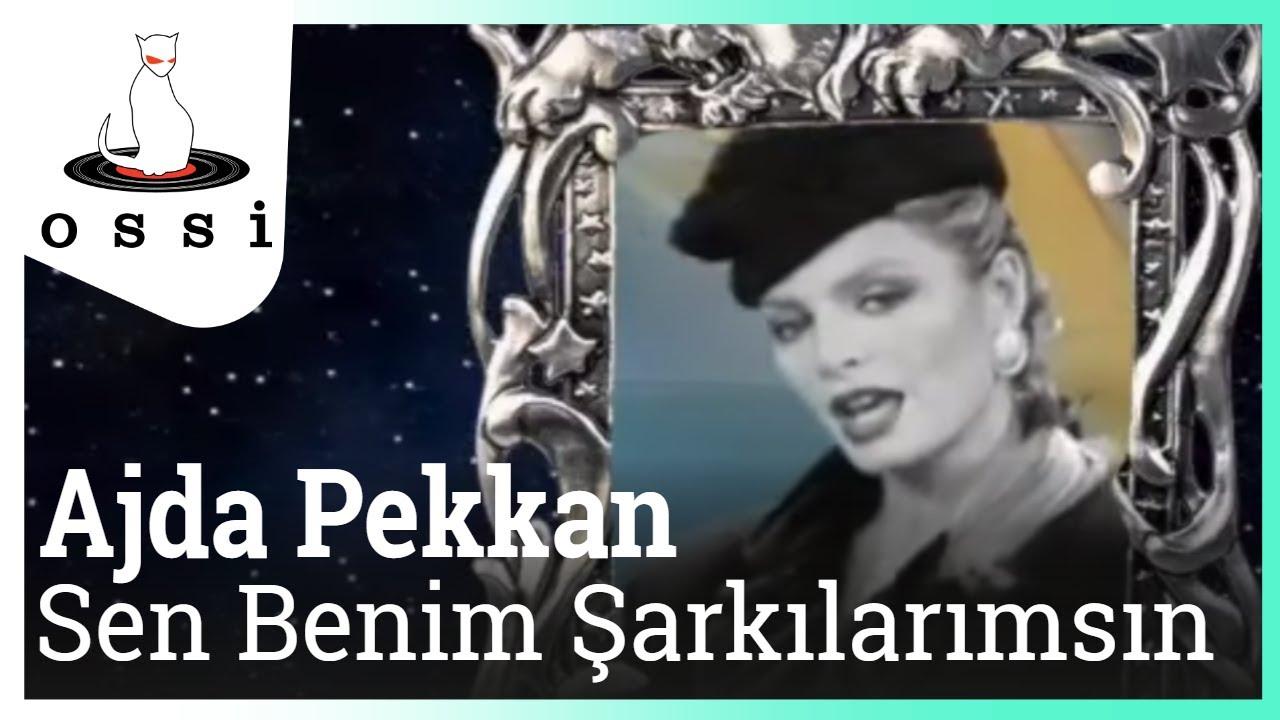 Ajda Pekkan - Sen Benim Şarkılarımsın