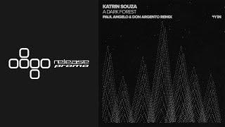 PREMIERE: Katrin Souza - A Dark Forest (Paul Angelo & Don Argento Remix) [Yin]