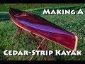 Making a Cedar Strip Kayak - micrBootlegger Sport Build Overview