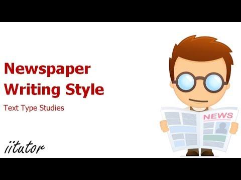 √ Newspaper Writing Style - Text Type Studies | iitutor